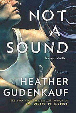 Not a Sound by HeatherGudenkauf