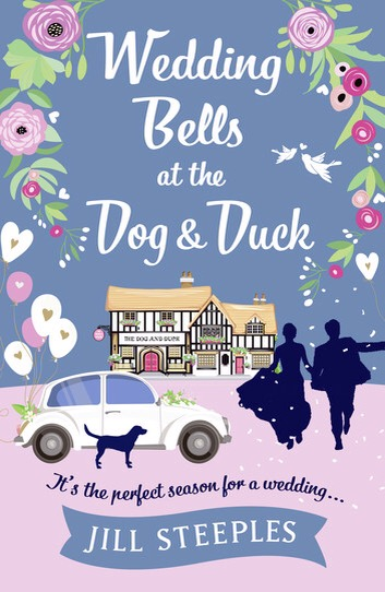 Blog Tour: Wedding Bells at the Dog and Duck by Jill Steeples