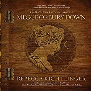 Audiobook Review: Megge of Bury Down (Bury Down Chronicles Book 1) by RebeccaKightlinger
