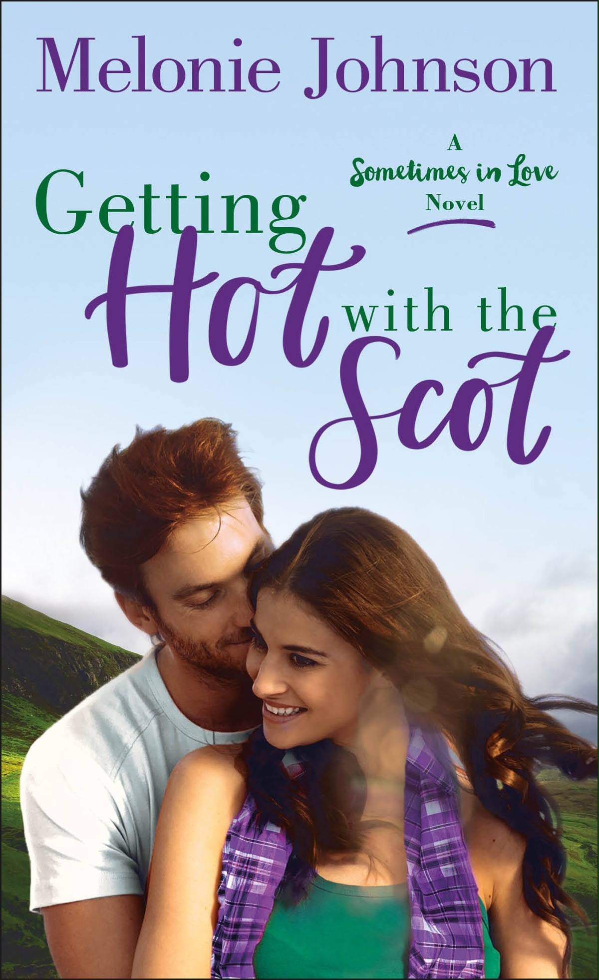 Blog Tour: Getting Hot with the Scot (Sometimes in Love #1) by MelonieJohnson