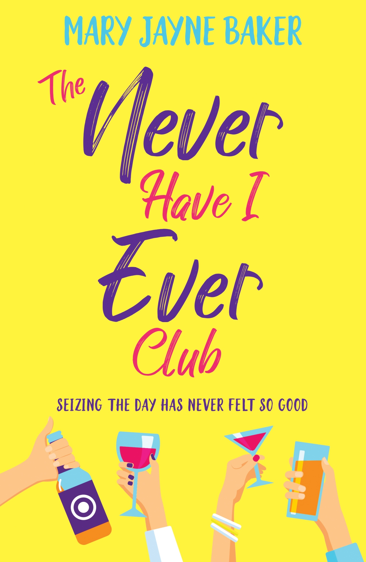 Blog Tour: The Never Have I Ever Club by Mary Jayne Baker