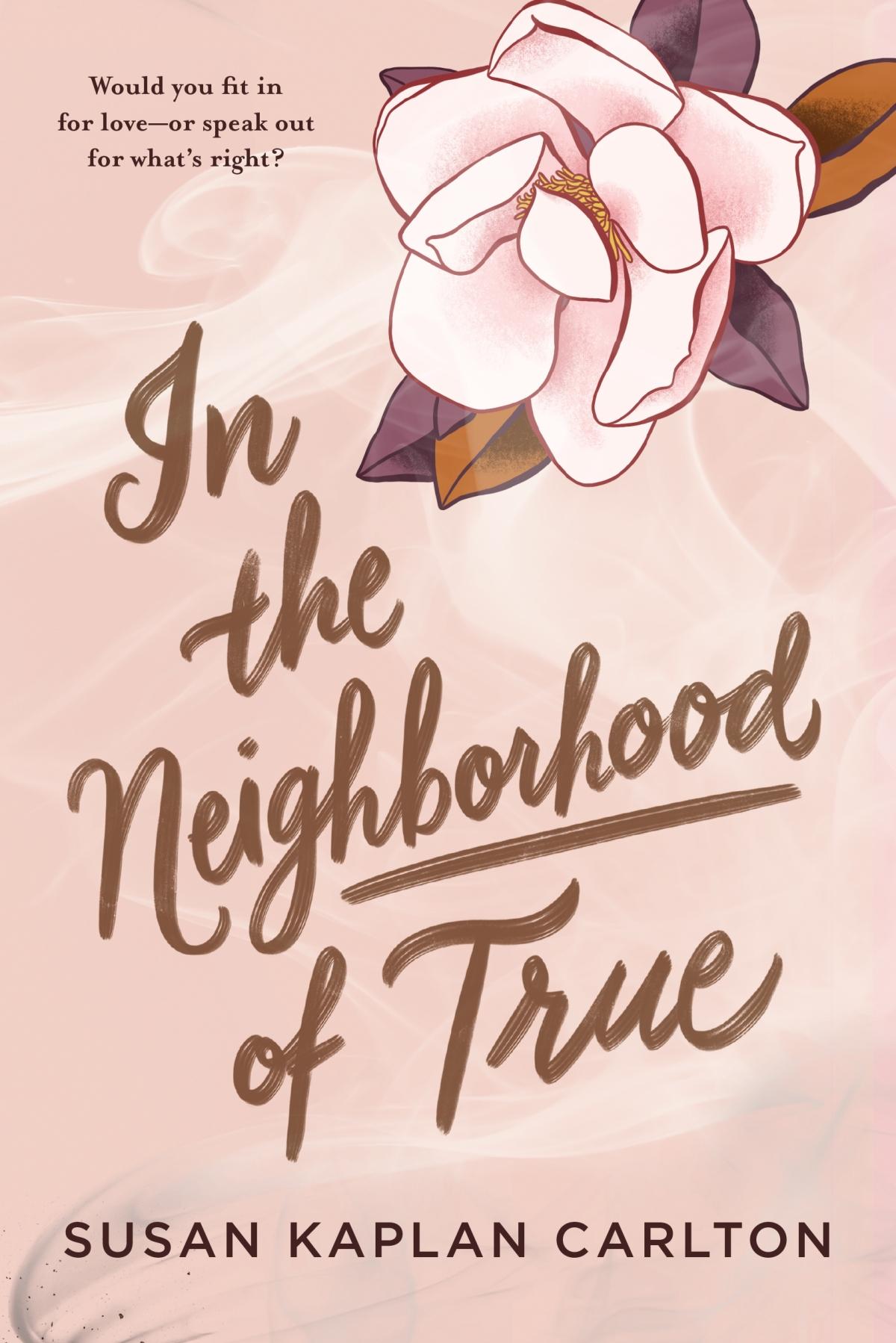 Blog Tour: In The Neighborhood of True by Susan KaplanCarlton